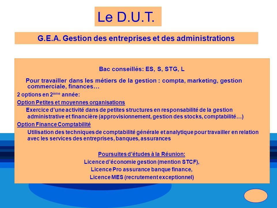 Le D.U.T. G.E.A. Gestion des entreprises et des administrations