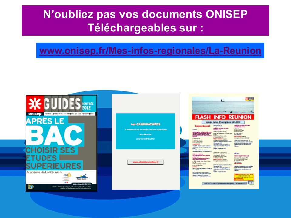 N'oubliez pas vos documents ONISEP