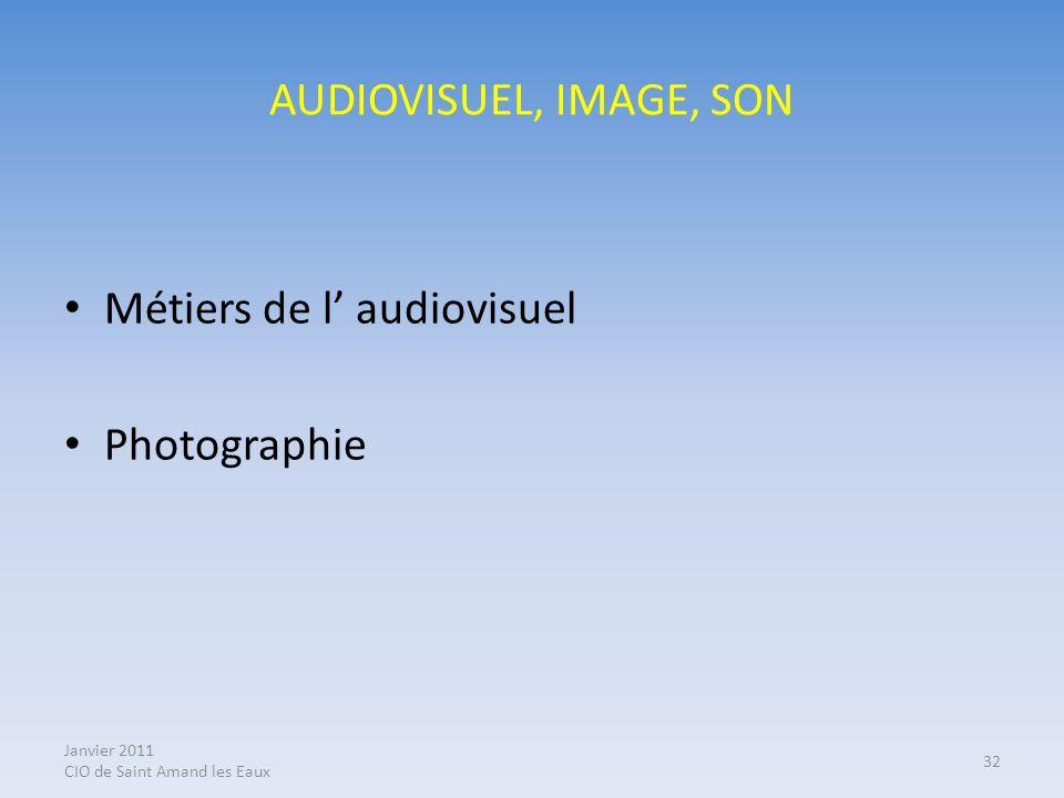 Métiers de l' audiovisuel Photographie