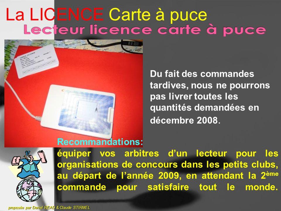 La LICENCE Carte à puce Du fait des commandes tardives, nous ne pourrons pas livrer toutes les quantités demandées en décembre 2008.