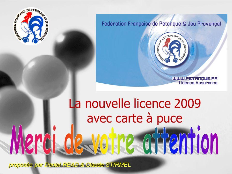 La nouvelle licence 2009 avec carte à puce