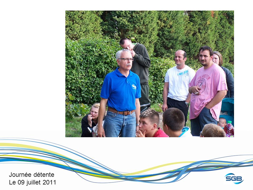 Journée détente Le 09 juillet 2011