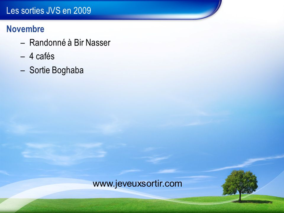 Les sorties JVS en 2009 Novembre Randonné à Bir Nasser 4 cafés Sortie Boghaba www.jeveuxsortir.com