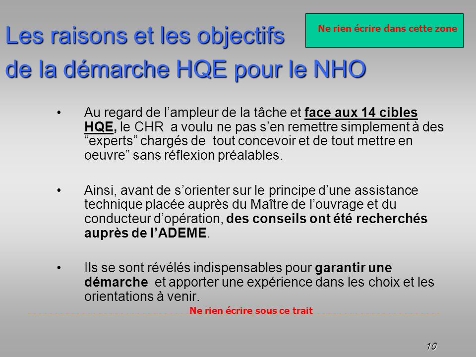Les raisons et les objectifs de la démarche HQE pour le NHO