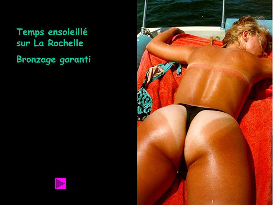 Temps ensoleillé sur La Rochelle Bronzage garanti