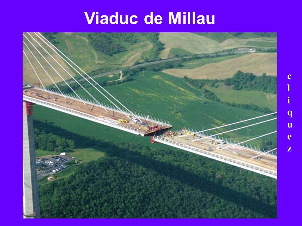 Viaduc de Millau cliquez