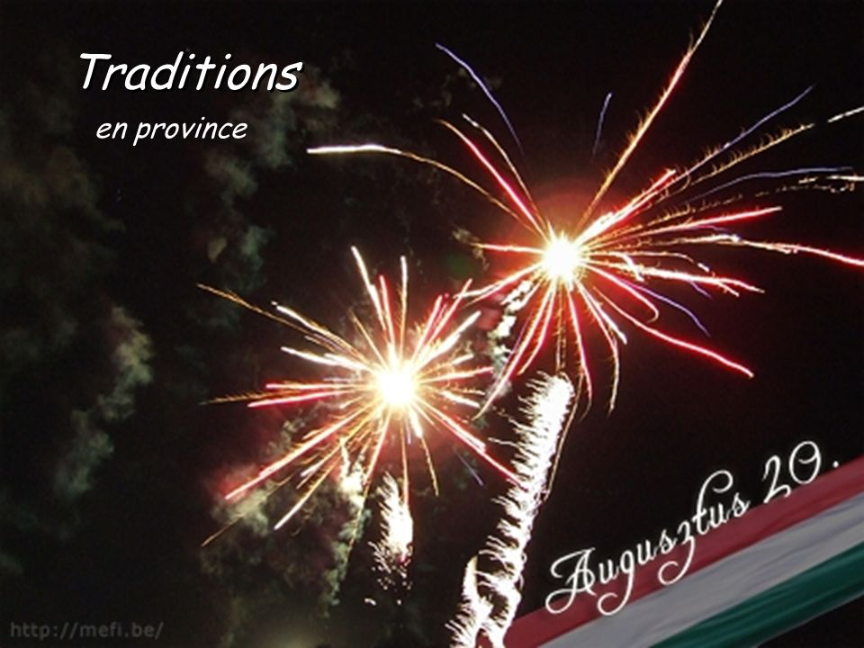 Traditions en province