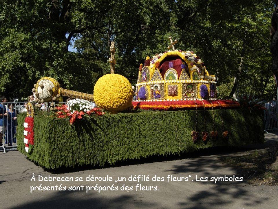 """À Debrecen se déroule """"un défilé des fleurs . Les symboles"""