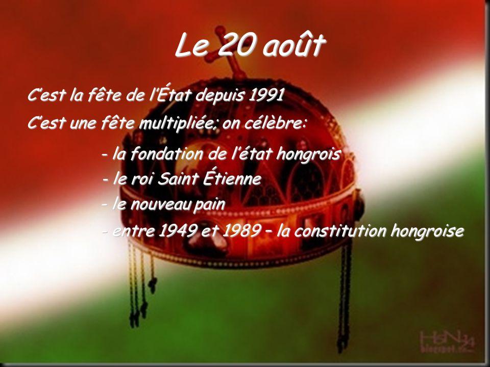 Le 20 août C'est la fête de l'État depuis 1991