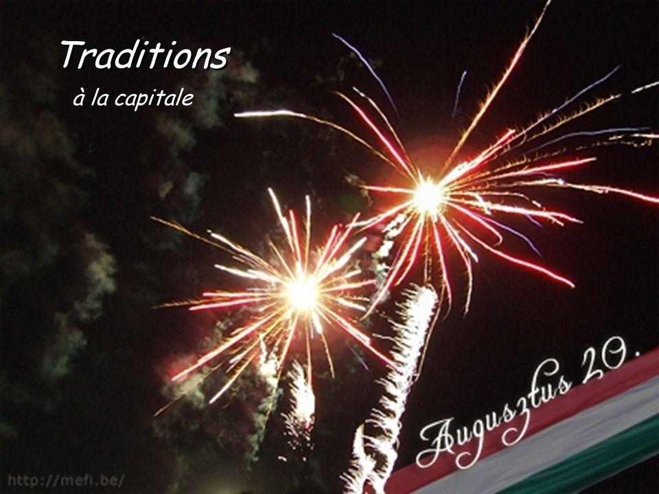Traditions à la capitale