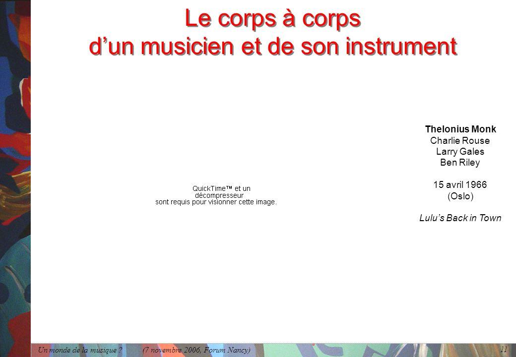 Le corps à corps d'un musicien et de son instrument