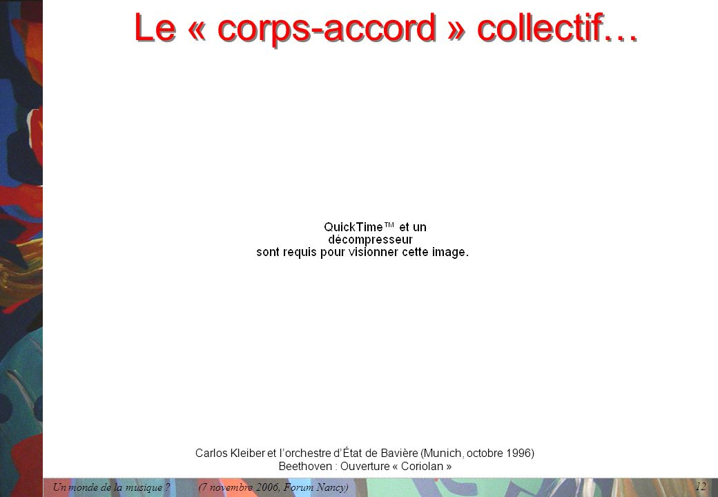 Le « corps-accord » collectif…