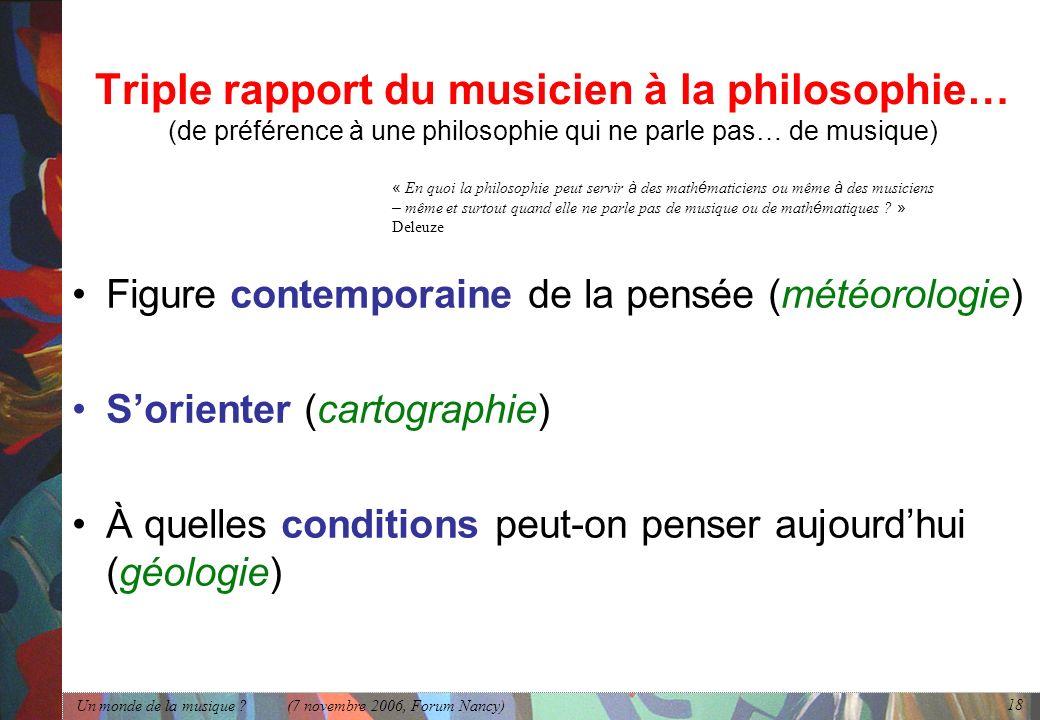 Triple rapport du musicien à la philosophie… (de préférence à une philosophie qui ne parle pas… de musique)