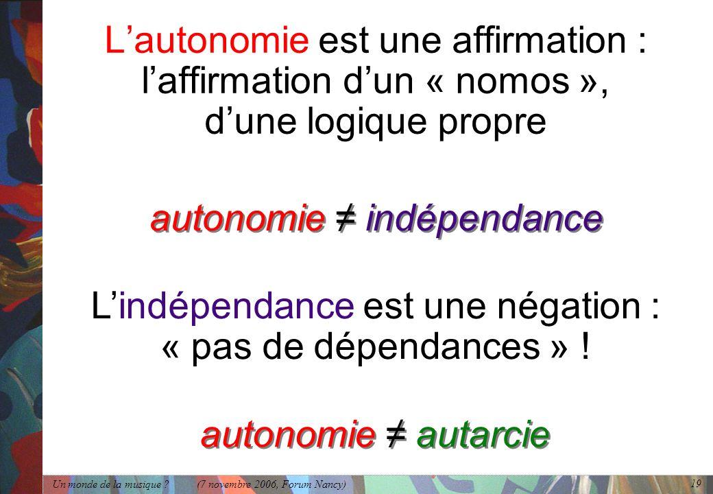 autonomie ≠ indépendance