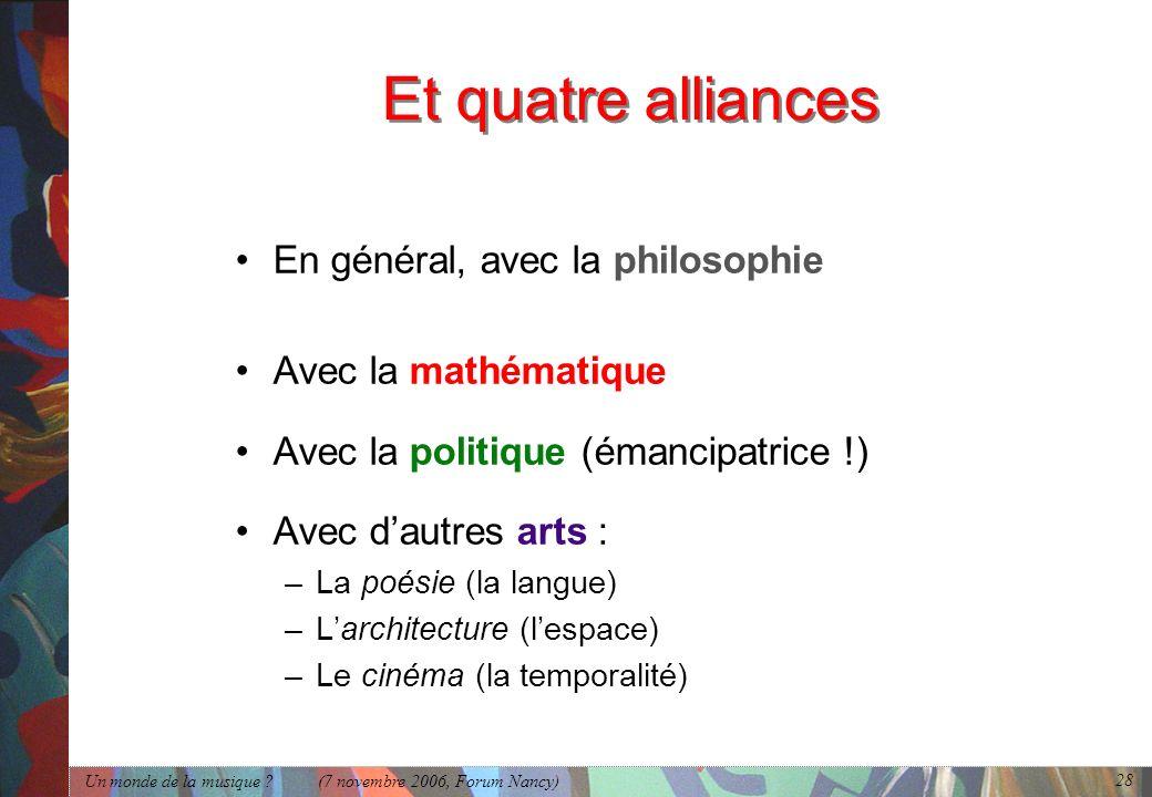 Et quatre alliances En général, avec la philosophie