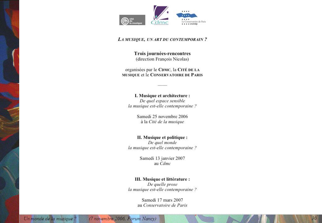 Un monde de la musique (7 novembre 2006, Forum Nancy)