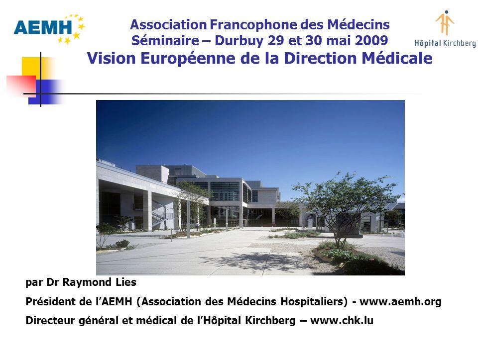 Vision Européenne de la Direction Médicale