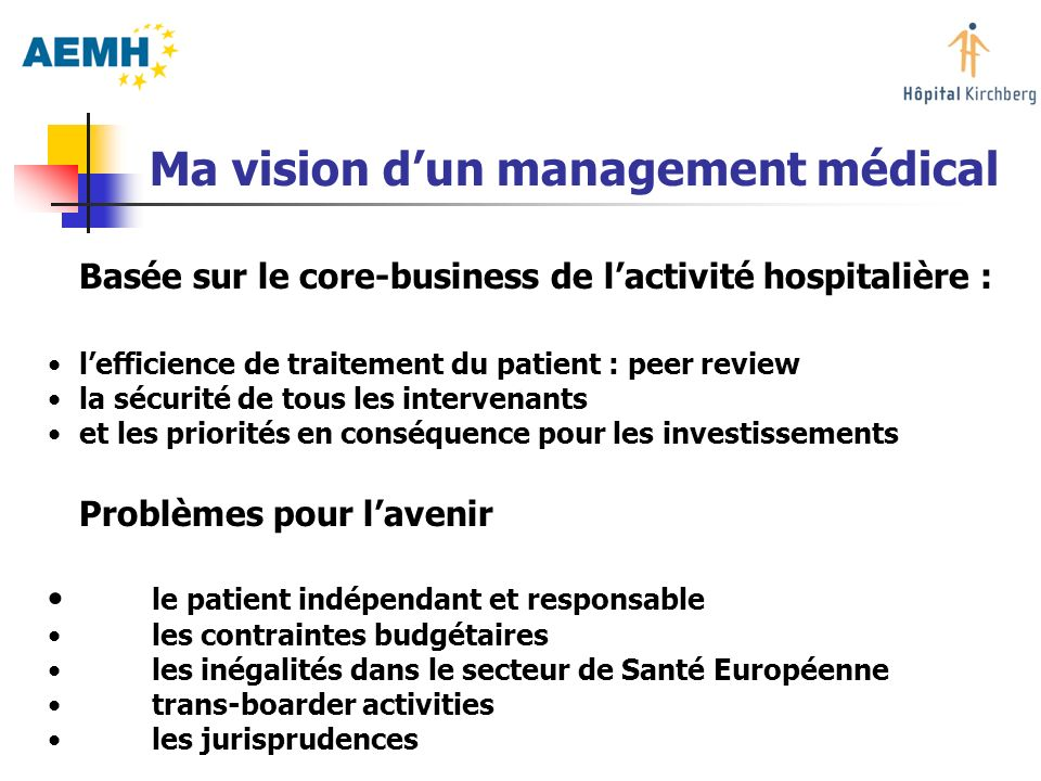 Ma vision d'un management médical