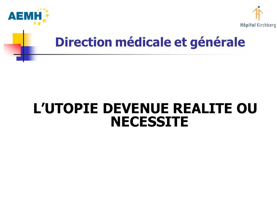 Direction médicale et générale