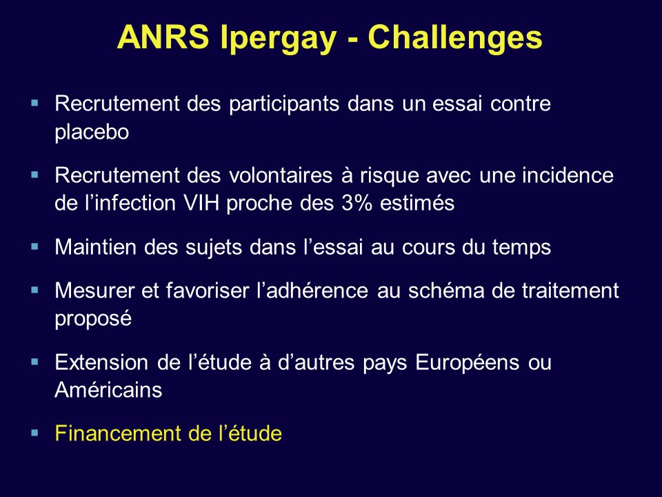 ANRS Ipergay - Challenges