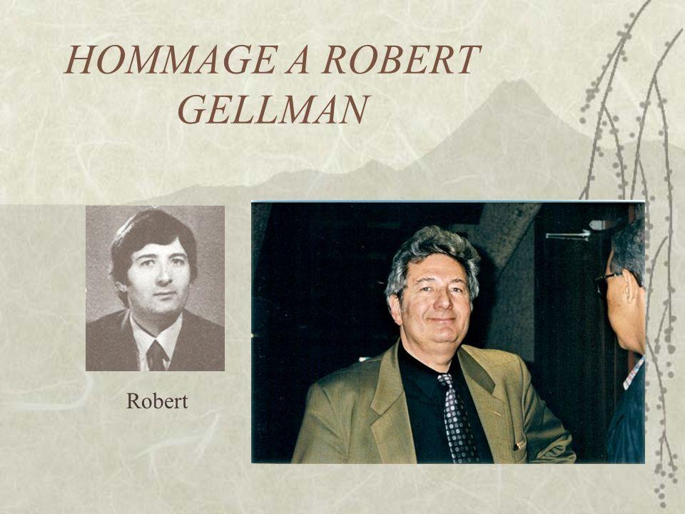 HOMMAGE A ROBERT GELLMAN