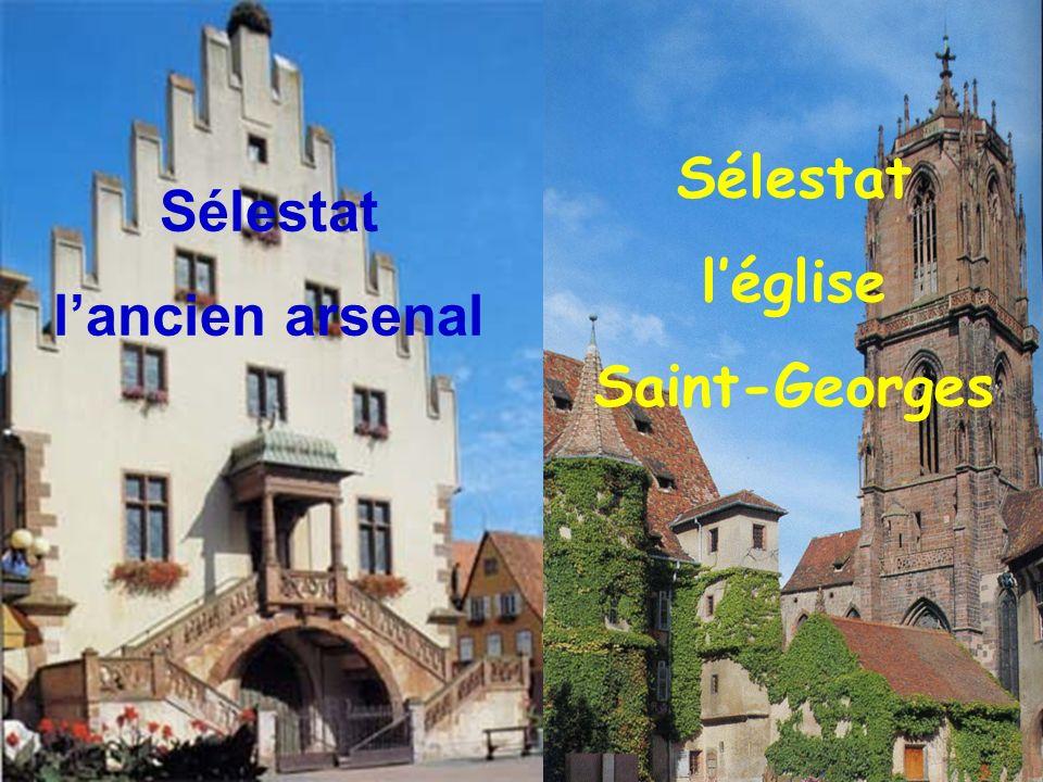 Sélestat l'église Saint-Georges Sélestat l'ancien arsenal