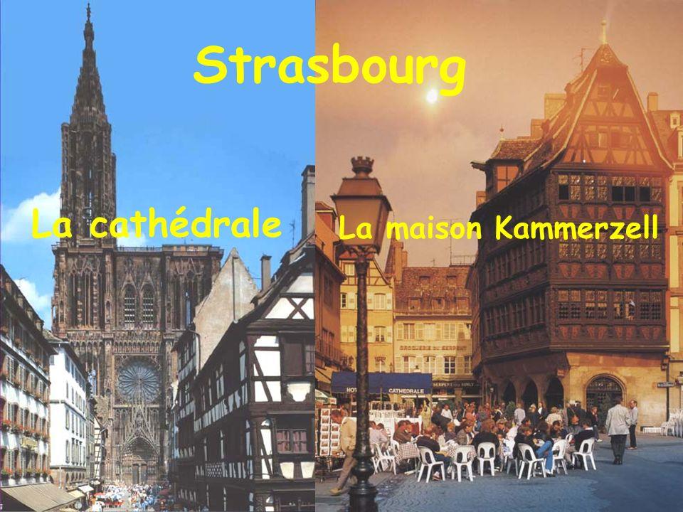 Strasbourg La cathédrale La maison Kammerzell
