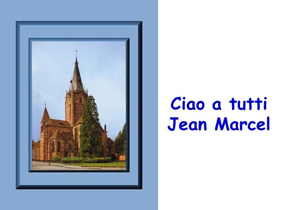Ciao a tutti Jean Marcel