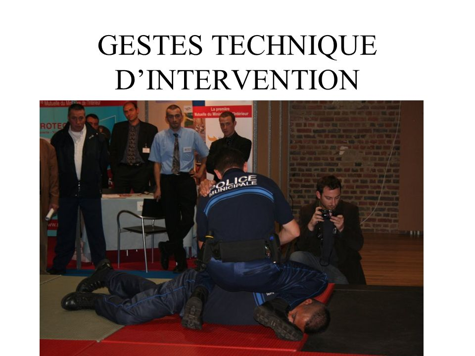 GESTES TECHNIQUE D'INTERVENTION