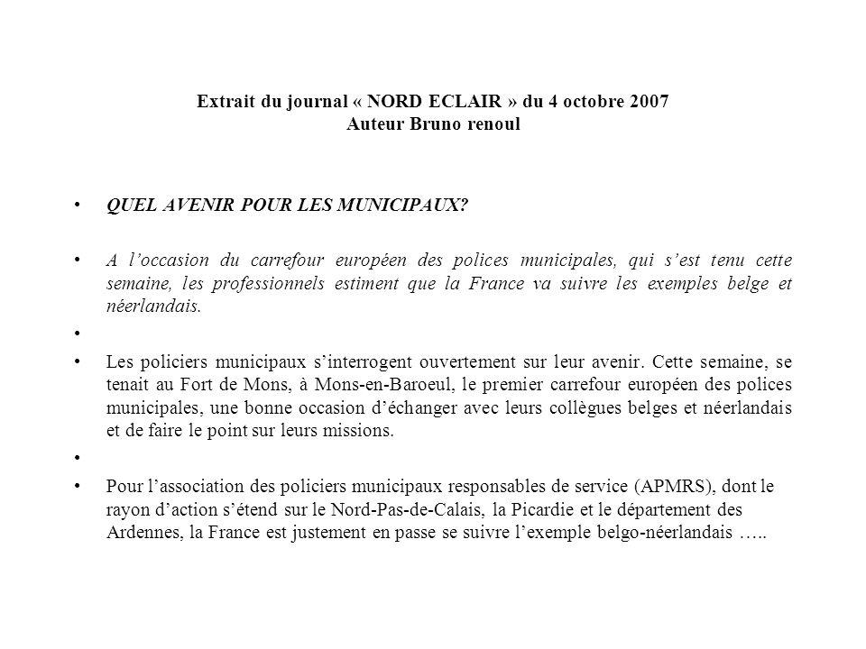 Extrait du journal « NORD ECLAIR » du 4 octobre 2007 Auteur Bruno renoul