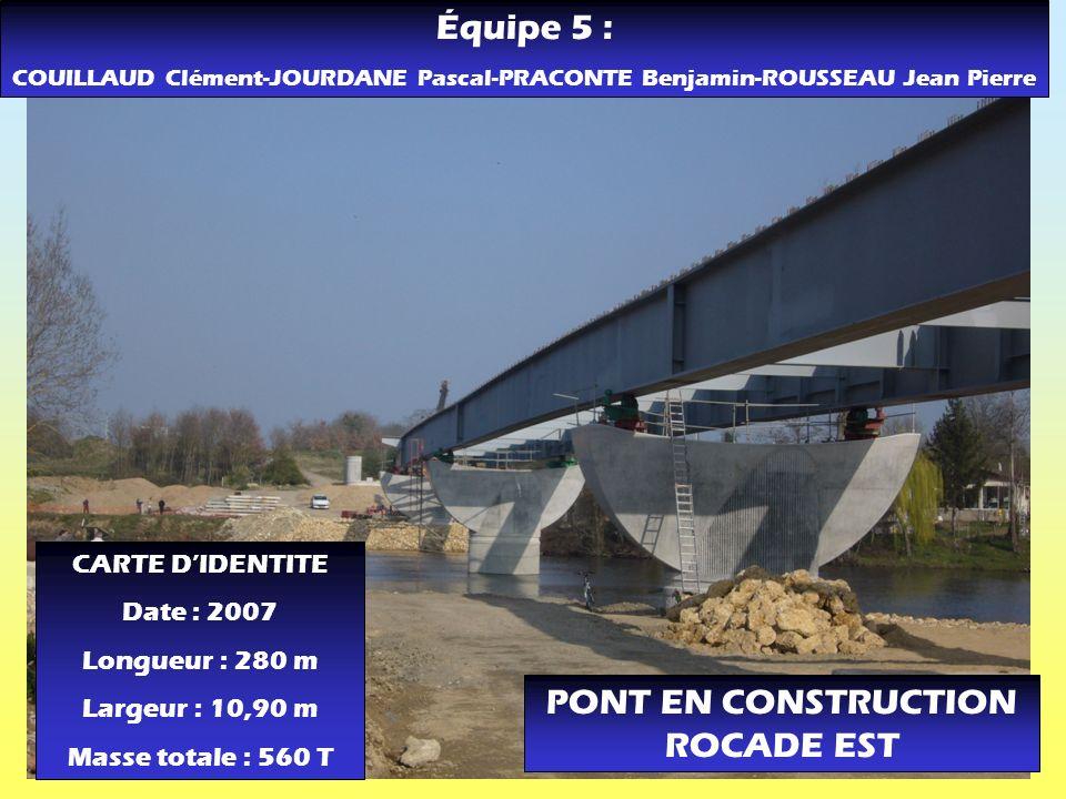 PONT EN CONSTRUCTION ROCADE EST