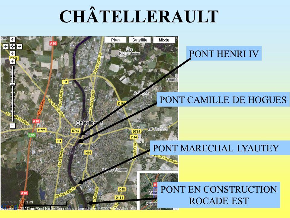 CHÂTELLERAULT PONT HENRI IV PONT CAMILLE DE HOGUES