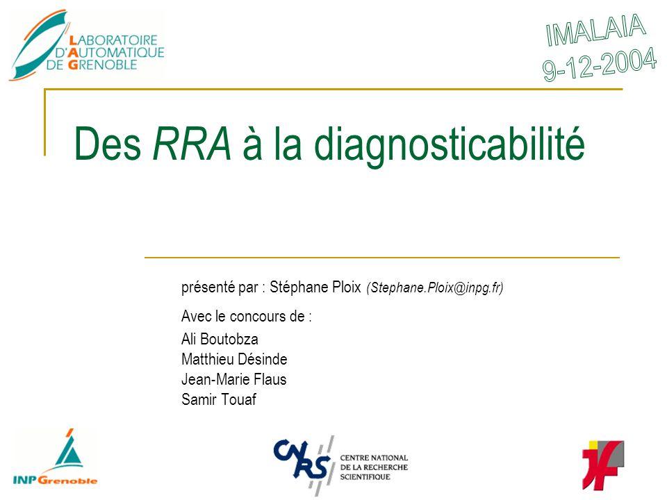 Des RRA à la diagnosticabilité