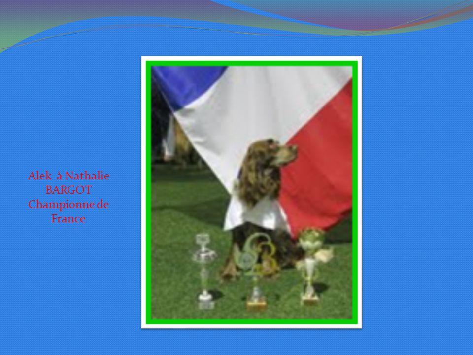 Alek à Nathalie BARGOT Championne de France