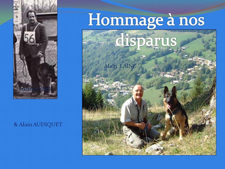 Hommage à nos disparus Alain LAINE Lucien LONG & Alain AUDIQUET
