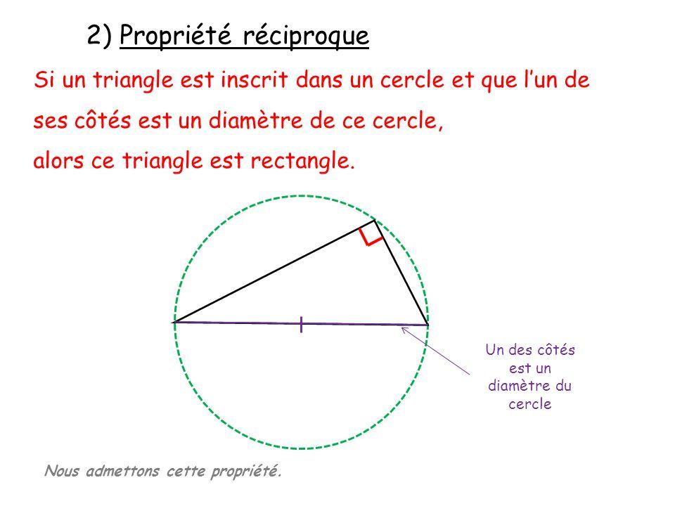 Un des côtés est un diamètre du cercle