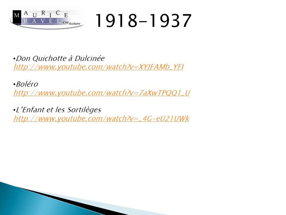 1918-1937 Don Quichotte à Dulcinée