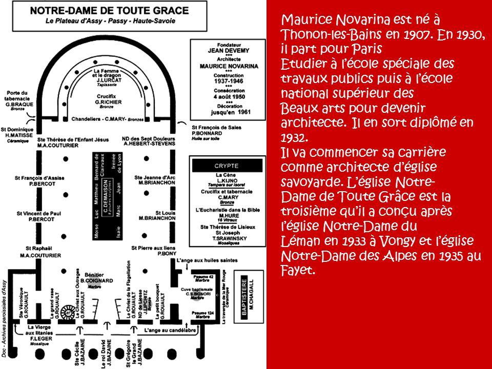 Maurice Novarina est né à Thonon-les-Bains en 1907
