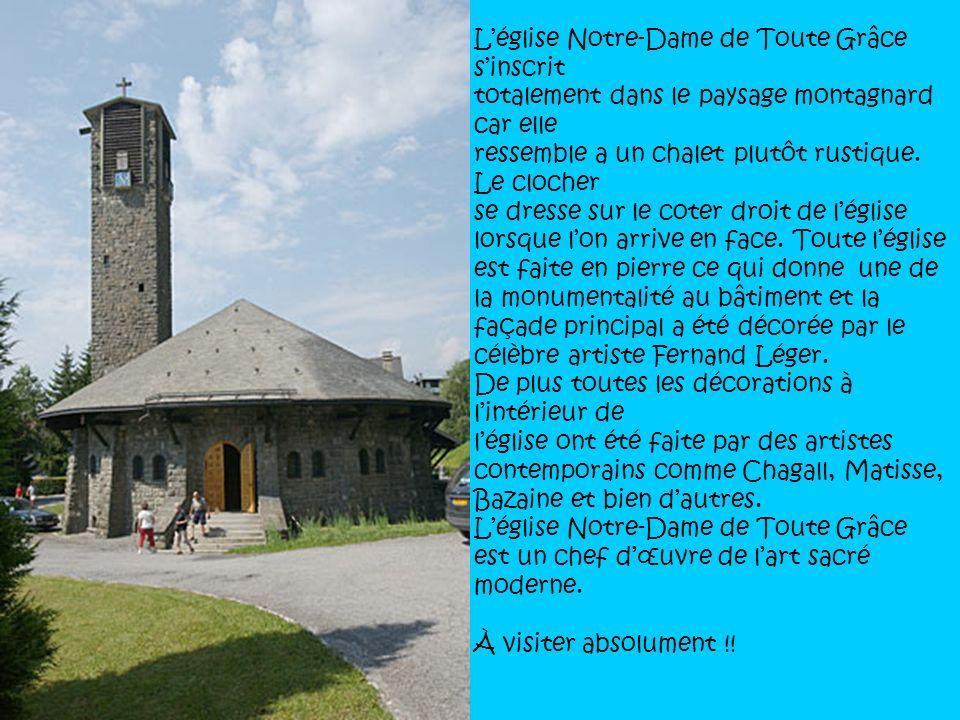 L'église Notre-Dame de Toute Grâce s'inscrit