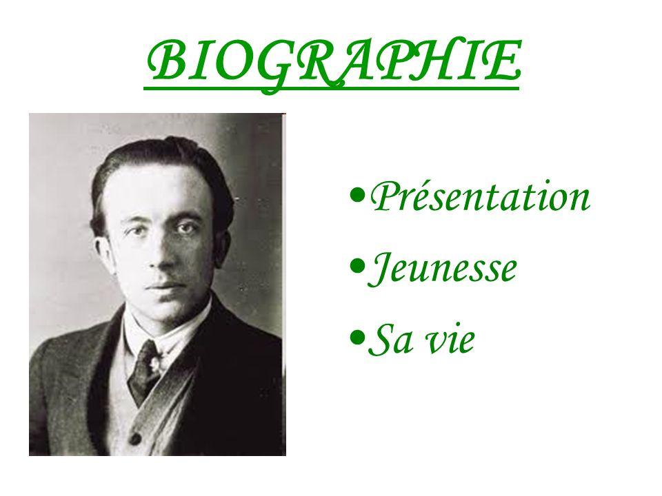 BIOGRAPHIE Présentation Jeunesse Sa vie