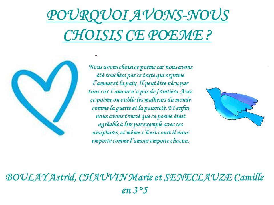 POURQUOI AVONS-NOUS CHOISIS CE POEME