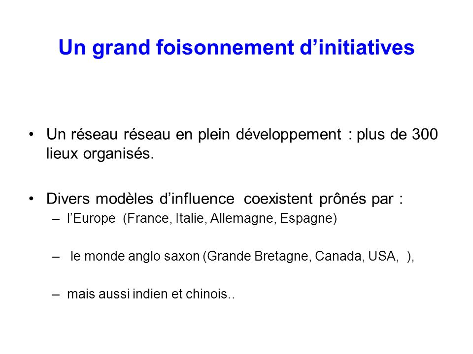 Un grand foisonnement d'initiatives