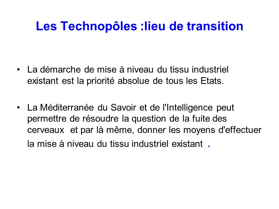 Les Technopôles :lieu de transition