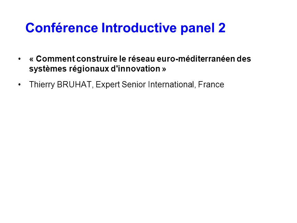 Conférence Introductive panel 2