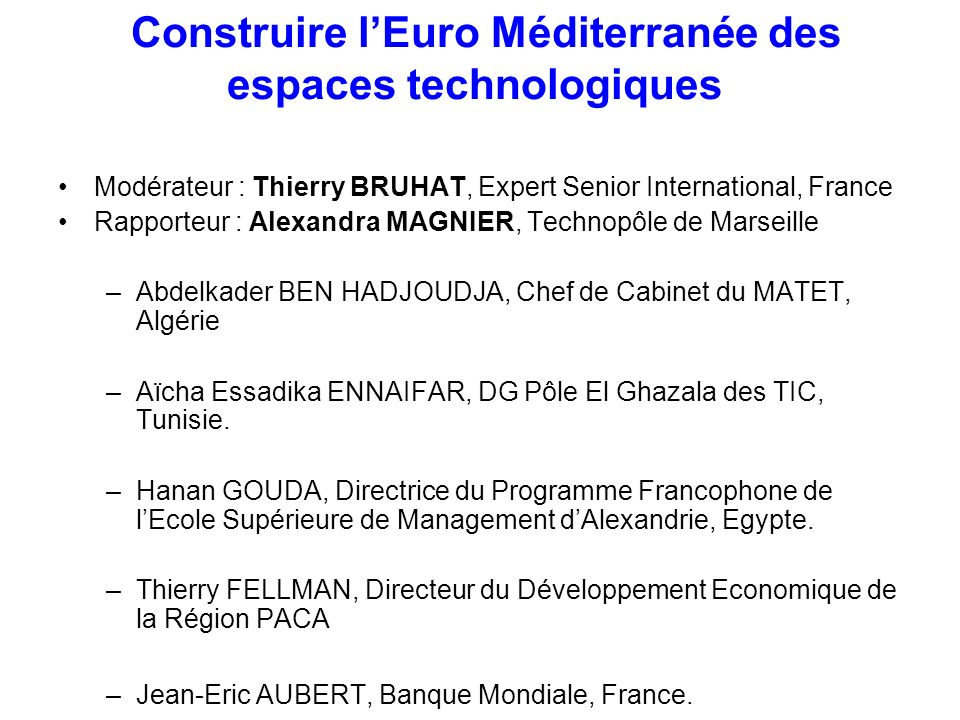 Construire l'Euro Méditerranée des espaces technologiques