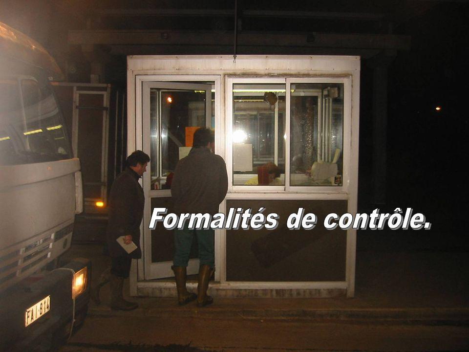 Formalités de contrôle.