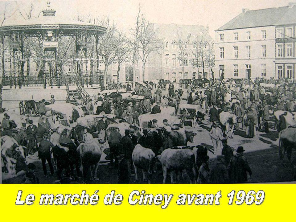 Le marché de Ciney avant 1969