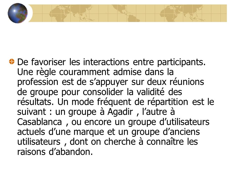 De favoriser les interactions entre participants
