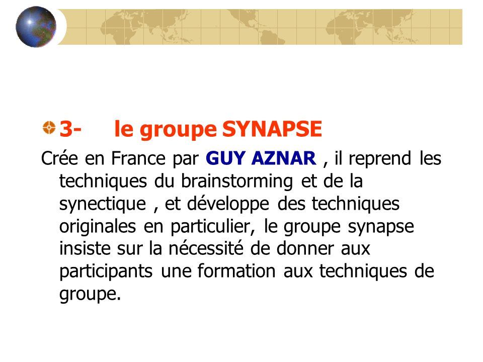3- le groupe SYNAPSE