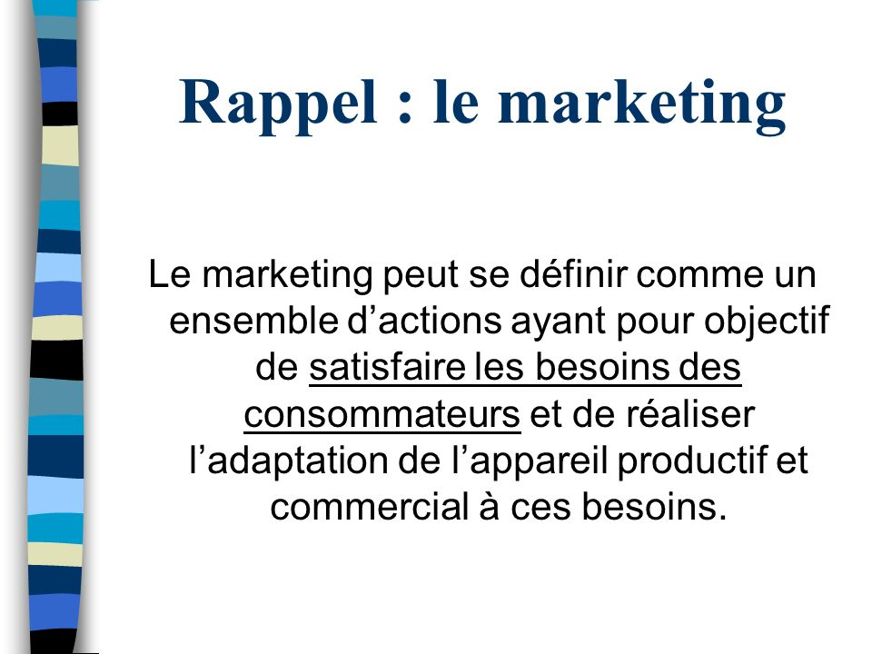 Rappel : le marketing